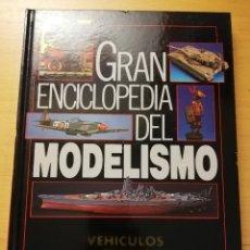 Enciclopedias de segunda mano: GRAN ENCICLOPEDIA DEL MODELISMO. VEHÍCULOS CIVILES (NUEVA LENTE). Lote 179116555