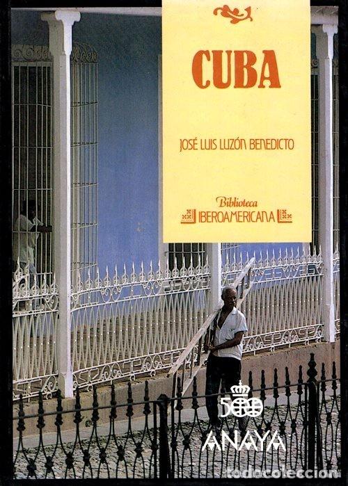 BIBLIOTECA IBEROAMERICANA. ANAYA. Nº 11. CUBA. JOSE LUIS LUZON BENEDICTO. (Libros de Segunda Mano - Enciclopedias)