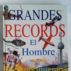 Enciclopedias de segunda mano: GRANDES RECORDS EL HOMBRE Y SUS DESCUBRIMIENTOS. Lote 180852396