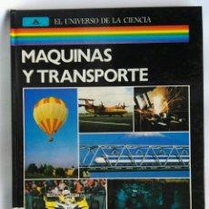 Enciclopedias de segunda mano: MÁQUINAS Y TRANSPORTE ENCICLOPEDIA ILUSTRADA DEL MUNDO CIENTÍFICO. Lote 180857795
