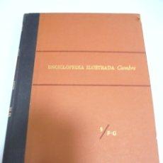 Enciclopedias de segunda mano: ENCICLOPEDIA ILUSTRADA CUMBRE. 5/F-G. EDITORIAL CUMBRE. MEXICO. 1958. CON MAPAS. VER. Lote 180996345