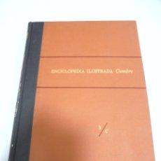 Enciclopedias de segunda mano: ENCICLOPEDIA ILUSTRADA CUMBRE. 3/C. EDITORIAL CUMBRE. MEXICO. 1958. CON MAPAS. VER. Lote 180996481