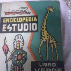 Enciclopedias de segunda mano: LIBRO/ENCICLOPEDIA STUDIO,_ LIBRO VERDE.ED. DALMAU CARLES AÑO 1962. Lote 183702830