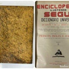 Enciclopedias de segunda mano: ENCICLOPEDIA ILUSTRADA SEGUI. DICCIONARIO UNIVERSAL. FRANCES-INGLES-ITALIANO. BARCELONA. TOMO I.. Lote 183764038