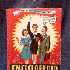 Enciclopedias de segunda mano: ENCICLOPEDIA PRÁCTICA ELEMENTAL GRADO SEGUNDO ANTONIO FERNÁNDEZ RELIGIÓN MORAL GRAMÁTICA 1954. Lote 184596767