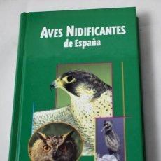 Enciclopedias de segunda mano: AVES NIDIFICANTES DE ESPAÑA. MARTÍN SANZ, IGNACIO (COORD.). Lote 184925028