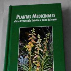 Enciclopedias de segunda mano: PLANTAS MEDICINALES DE LA PENÍNSULA IBÉRICA E ISLAS BALEARES. VV.AA. Lote 184926042