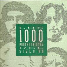 Enciclopedias de segunda mano: 227. LOS 1000 PROTAGONISTAS DEL SIGLO XX. Lote 187609595