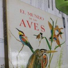 Enciclopedias de segunda mano: EL MUNDO DE LAS AVES.ENCICLOPEDIA EN COLORES.1972. Lote 187610740