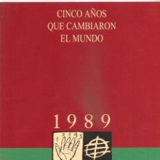 Enciclopedias de segunda mano: 230. CINCO AÑOS QUE CAMBIARON EL MUNDO. 1989-1994. Lote 187611128