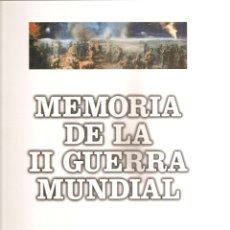 Enciclopedias de segunda mano: 231. MEMORIA DE LA II GUERRA MUNDIAL. Lote 187611330