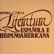 Enciclopedias de segunda mano: HISTORIA DE LA LITERATURA ESPAÑOLA E HISPANOAMERICANA. ED. ORGAZ, 1980. 1ER. TOMO.. Lote 188829331