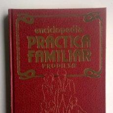 Enciclopedias de segunda mano: ENCICLOPEDIA PRÁCTICA FAMILIAR - ILUSTRADA - EDICIONES PRODILSA (MADRID) - AÑO 1985. Lote 191028672