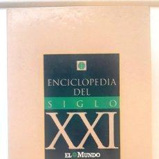 Enciclopedias de segunda mano: ENCICLOPEDIA DEL SIGLO XXI. EL MUNDO.1992. . Lote 191285061