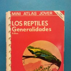 Enciclopedias de segunda mano: LOS REPTILES, GENERALIDADES. A. BEA. MINI ATLAS JOVER. EDICIONES JOVER.. Lote 191484841