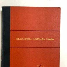 Enciclopedias de segunda mano: ENCICLOPEDIA ILUSTRADA CUMBRE. 11/Q.R. TOMO XI, EDITORIAL CUMBRE.. Lote 192225458