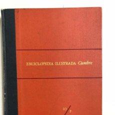 Enciclopedias de segunda mano: ENCICLOPEDIA ILUSTRADA CUMBRE 10/P. TOMO X. EDITORIAL CUMBRE. . Lote 192225610