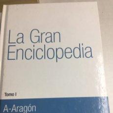 Enciclopedias de segunda mano: LIBRO - LA GRAN ENCICLOPEDIA - TOMO I - A- ARAGON. Lote 192531948