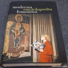 Enciclopedias de segunda mano: MODERNA ENCICLOPEDIA FEMENINA VOLUMEN 4 – VV. AA.. Lote 193836417