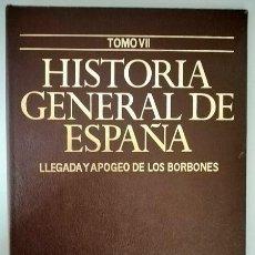 Enciclopedias de segunda mano: TAPAS DE HISTORIA GENERAL DE ESPAÑA, TOMO VII: LLEGADA Y APOGEO DE LOS BORBONES - PLANETA, 1980. Lote 194081683
