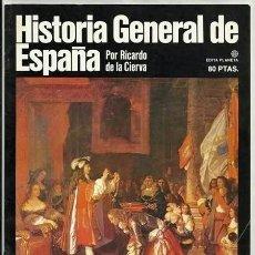 Enciclopedias de segunda mano: LA GUERRA DE SUCESIÓN (II) / HISTORIA GENERAL DE ESPAÑA, 3 (RICARDO DE LA CIERVA) – PLANETA, 1980. Lote 54567167
