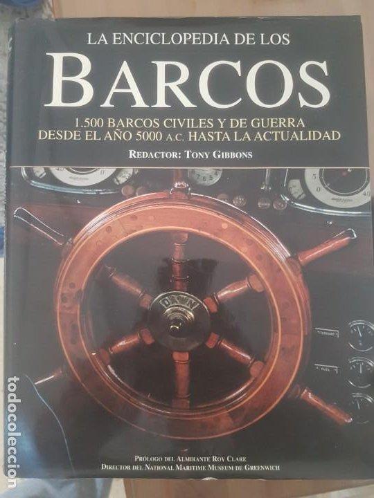 LA ENCICLOPEDIA DE LOS BARCOS /1500 BARCOS CIVILES Y DE GUERRA/DESDE EL AÑO 5000 A.C. A LA ACTUALIDA (Libros de Segunda Mano - Enciclopedias)