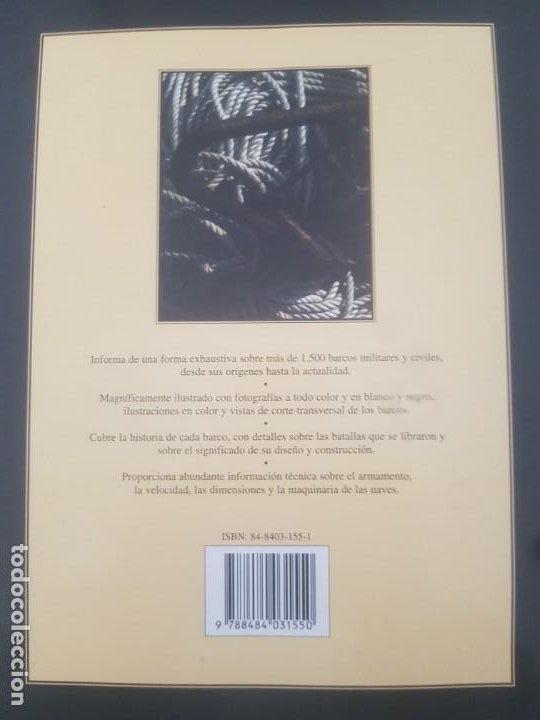 Enciclopedias de segunda mano: LA ENCICLOPEDIA DE LOS BARCOS /1500 BARCOS CIVILES Y DE GUERRA/DESDE EL AÑO 5000 A.C. A LA ACTUALIDA - Foto 5 - 194201700