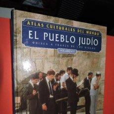 Enciclopedias de segunda mano: EL PUEBLO JUDÍO VOL. II. DE LANGE, NICHOLAS. COL. ATLAS CULTURALES DEL MUNDO. ED. FOLIO. MADRID 1992. Lote 194367912