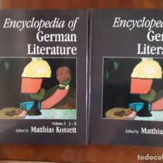 Enciclopedias de segunda mano: ENCYCLOPEDIA OF GERMAN LITERATURE - TWO VOLUMES - EDITED BY MATTHIAS KONZETT (INGLÉS). Lote 195306563