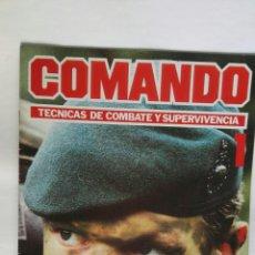 Enciclopedias de segunda mano: COMANDO TÉCNICAS DE COMBATE Y SUPERVIVENCIA N° 1 FASCÍCULO. Lote 195390968