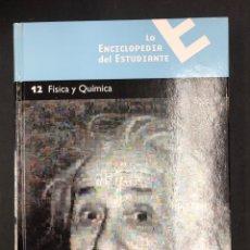 Livros em segunda mão: LA ENCICLOPEDIA DEL ESTUDIANTE, 12 - FISICA Y QUIMICA - SANTILLANA / EL PAIS 2005. Lote 196099302