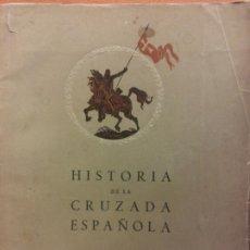 Libri di seconda mano: HISTORIA DE LA CRUZADA ESPAÑOLA. VOLUMEN SEXTO TOMO VEINTISIETE. EDICIONES ESPAÑOLAS S.A. MADRID. Lote 198323172