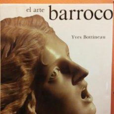 Enciclopedias de segunda mano: EL ARTE BARROCO. YVES BOTTINEAU. EDICIONES AKAL. Lote 199743856