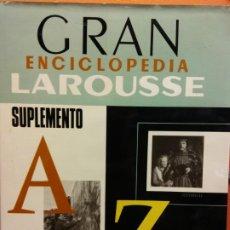 Enciclopedias de segunda mano: GRAN ENCICLOPEDIA LAROUSSE. AZ. SUPLEMENTO ***. EDITORIAL PLANETA. Lote 199744563