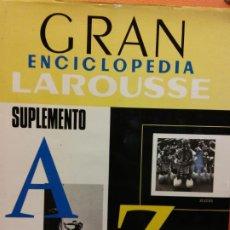 Enciclopedias de segunda mano: GRAN ENCICLOPEDIA LAROUSSE. AZ. SUPLEMENTO **. EDITORIAL PLANETA. Lote 199744615
