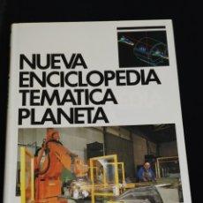 Enciclopedias de segunda mano: NUEVA ENCICLOPEDIA TEMATICA PLANETA, AÑO 1989. TOMO 7.-TECNOLOGIA.. Lote 200073430