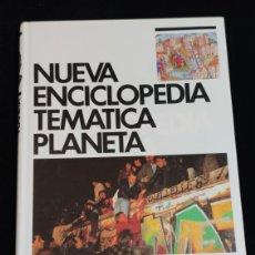 Enciclopedias de segunda mano: NUEVA ENCICLOPEDIA TEMATICA PLANETA, AÑO 1989. TOMO 8.-HISTORIA.. Lote 200073696