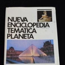 Enciclopedias de segunda mano: NUEVA ENCICLOPEDIA TEMATICA PLANETA, AÑO 1989. TOMO 9.-ARTE.. Lote 200074990