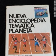 Enciclopedias de segunda mano: NUEVA ENCICLOPEDIA TEMATICA PLANETA, AÑO 1989. TOMO 12.-ACTIVIDAD FISICA Y DEPORTE.. Lote 200075678
