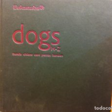 Libri di seconda mano: DOGS. H-Z. ENCICLOPEDIA DE RAZAS DE PERROS EN VARIOS IDIOMAS. EUKANUBA. Lote 200254248