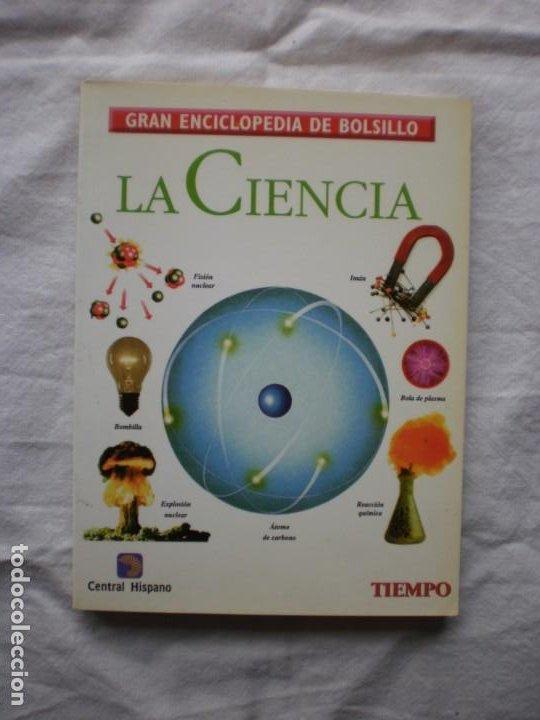 LA CIENCIA. GRAN ENCICLOPEDIA DEL BOLSILLO 4 (Libros de Segunda Mano - Enciclopedias)