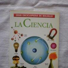 Enciclopedias de segunda mano: LA CIENCIA. GRAN ENCICLOPEDIA DEL BOLSILLO 4. Lote 200953270