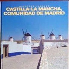 Enciclopedias de segunda mano: NUESTROS PUEBLOS CASTILLA LA MANCHA-CAM. Lote 201191752
