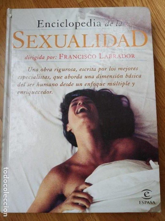 ENCICLOPEDIA DE LA SEXUALIDAD, FRANCISCO LABRADOR (Libros de Segunda Mano - Enciclopedias)