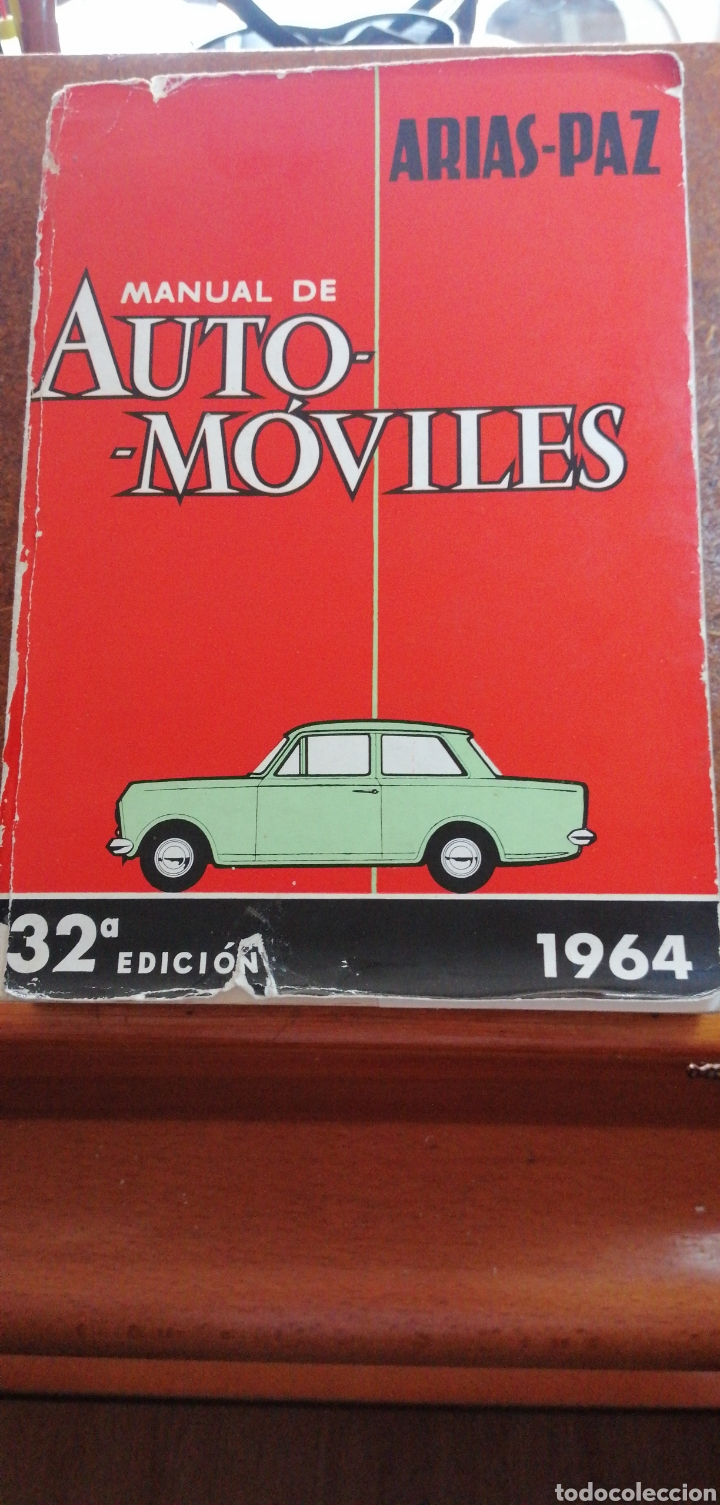 ARIAS-PAZ MANUAL DE AUTOMÓVILES 32 EDICIÓN 1964 (Libros de Segunda Mano - Enciclopedias)
