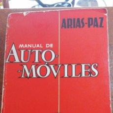 Enciclopedias de segunda mano: ARIAS-PAZ MANUAL DE AUTOMÓVILES 32 EDICIÓN 1964. Lote 203969547