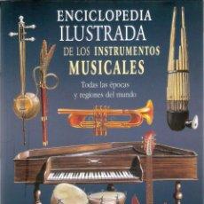 Livros em segunda mão: ENCICLOPEDIA ILUSTRADA DE LOS INSTRUMENTOS MUSICALES - BOZHIDAR ABRASHEY. Lote 204536575