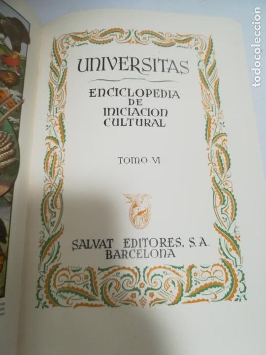 UNIVERSITAS. ENCICLOPEDIA DE INICIACION CULTURAL. TOMO VI. SALVAT EDITORES. 1º EDICION. 1943 (Libros de Segunda Mano - Enciclopedias)