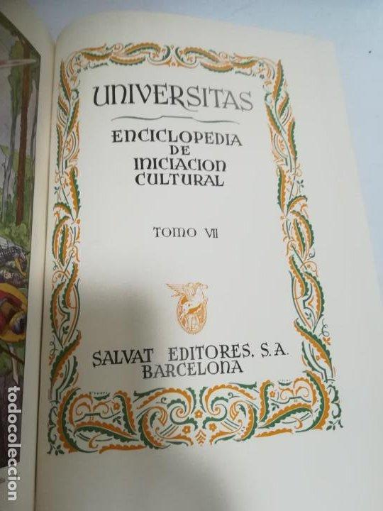 UNIVERSITAS. ENCICLOPEDIA DE INICIACION CULTURAL. TOMO VII. SALVAT EDITORES. 1º EDICION. 1943 (Libros de Segunda Mano - Enciclopedias)