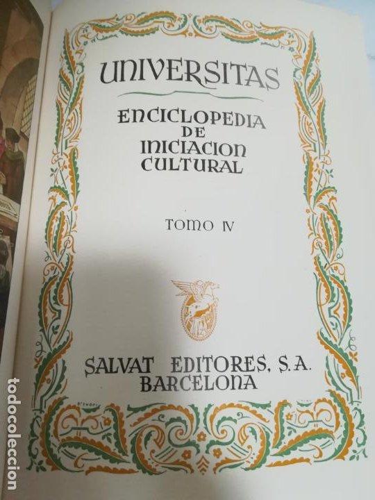 UNIVERSITAS. ENCICLOPEDIA DE INICIACION CULTURAL. TOMO IV. SALVAT EDITORES. 1º EDICION. 1943 (Libros de Segunda Mano - Enciclopedias)